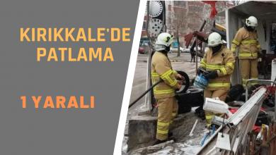 Photo of Kırıkkale'de Patlama 1 Yaralı