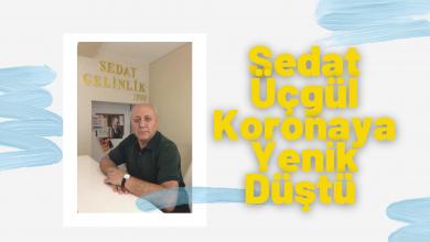 Photo of Sedat Üçgül Koronaya Yenik Düştü
