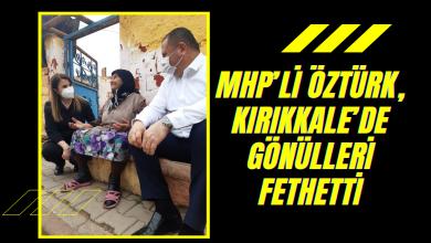 Photo of MHP'li Öztürk, Kırıkkale'de gönülleri fethetti