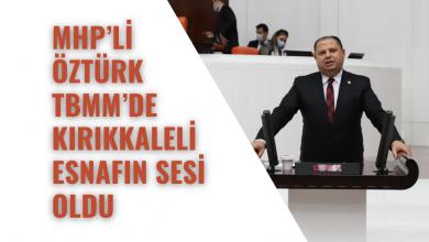 Photo of MHP'li Öztürk TBMM'de Kırıkkaleli Esnafın Sesi Oldu