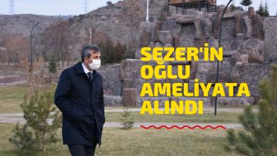 Photo of Sezer'in Oğlu Ameliyata Alındı