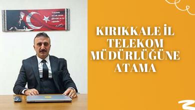 Photo of Kırıkkale İl Telekom Müdürlüğüne Atama