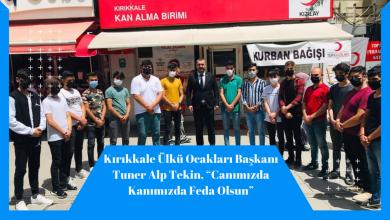 """Photo of Kırıkkale Ülkü Ocakları Başkanı Tuner Alp Tekin, """"Canımızda Kanımızda Feda Olsun"""""""