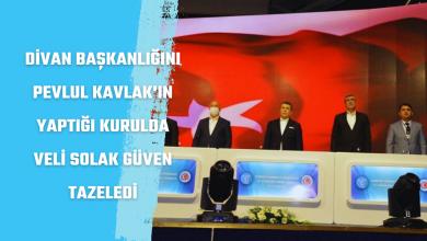 Photo of Divan Başkanlığını  Pevlul Kavlak 'ın Yaptığı Seçimde Veli Solak Güven Tazeledi